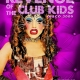 Revenge of the Club Kids