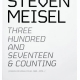 Steven Meisel: Three Hundred and Seventeen and Counting