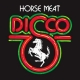 Mister Saturday Night: Horse Meat Disco + Cosplay Party 2.0 +