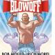 Blowoff: Heritage of Pride Edition + Men + No Bra