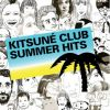 Kitsuné Club Summer Hits Mixtape