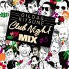 Gildas Kitsuné Club Night Mix #3