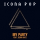 "Icona Pop ""My Party"" Track feat. Zebra Katz"