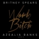 "Stream: Britney Spears ""Work Bitch"