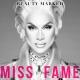 Miss Fame's Debut Album