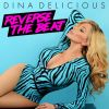 "Stream: Dina Delicious Let's Her Freak Pride Fly On ""Reverse The Beat"""