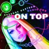 "Susanne Bartsch ""On Top"""