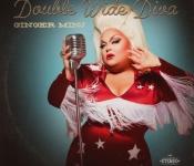 "Stream: Ginger Minj ""Double Wide Diva"" Album"