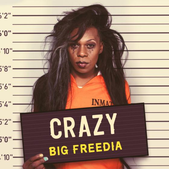 big freedia crazy